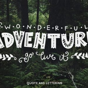 Wonderful adventure